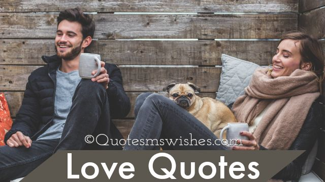 Love Quotes, Quotes on Love