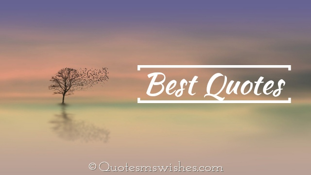 Best Quotes, Best Quotes of All Time