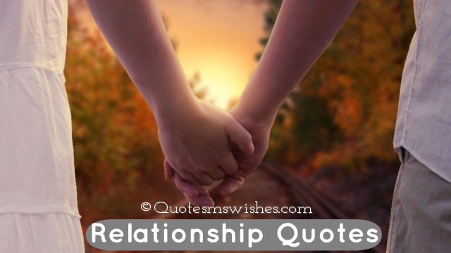 Relationship Quotes, Quotes on Relationship