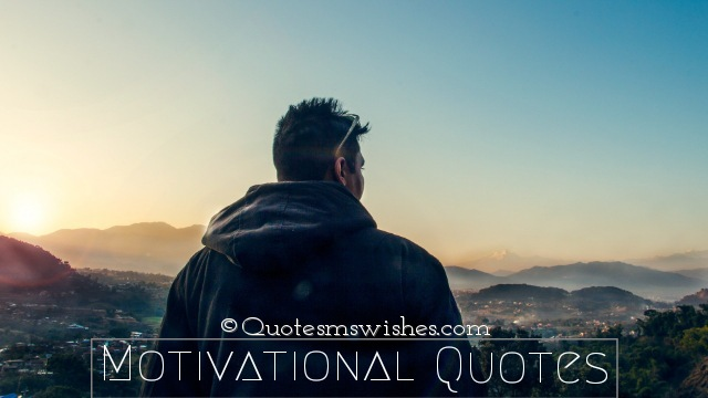 Motivational Quotes, Quotes on Motivation