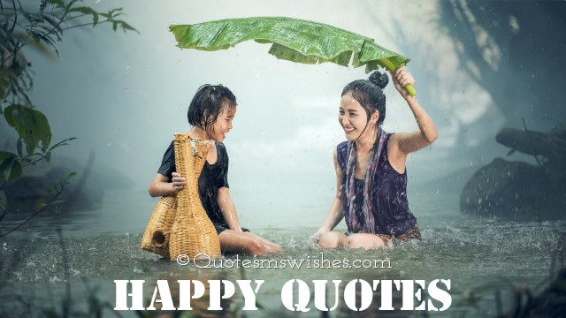 Happy Quotes, Be Happy Quotes, Quotes on Happiness