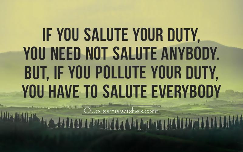 If You Salute Your Duty Quotes